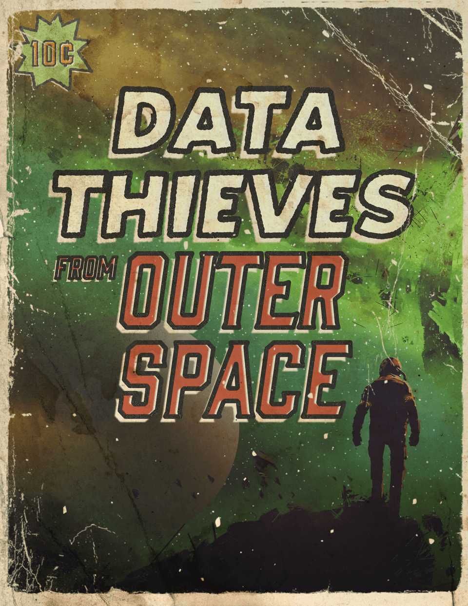 Data Thieves from Outer Space