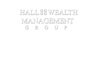 Hall Wealth Management Group - Irvine, CA
